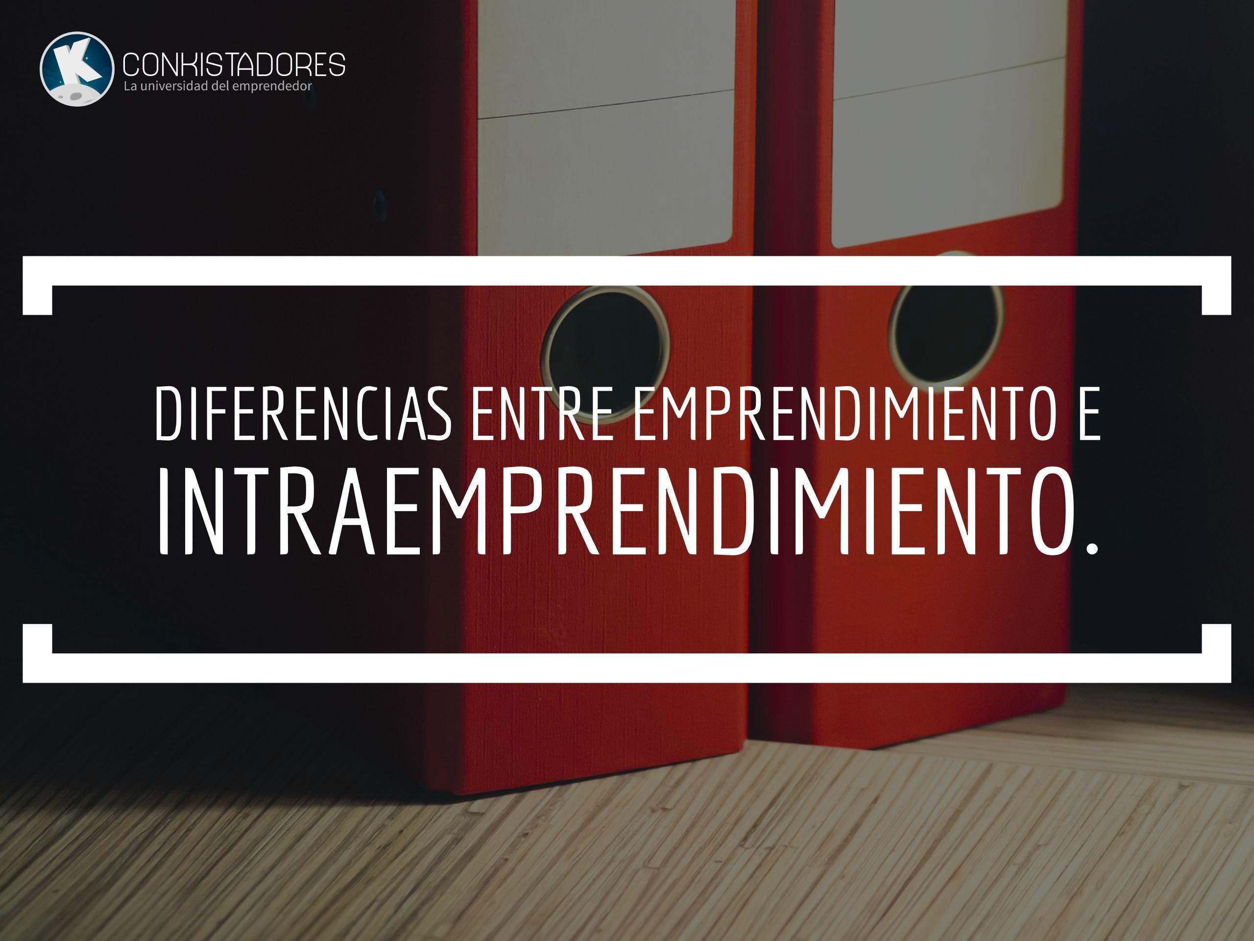 El intraemprendimiento va mucho más allá de tener actitudes emprendedores.